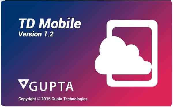 td-mobile-version-gupta-opentext-technologies