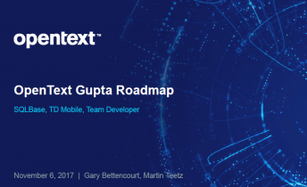 MD-Consulting-Gupta-OpenText-Roadmap-Team Developer-SQLBase-TD Mobile